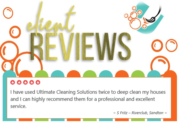 Ultimate Cleaning Solutions Review - Riverclub Sandton